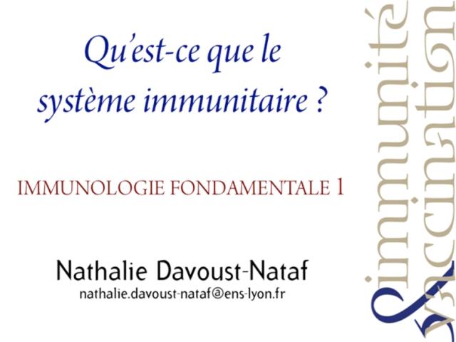 Qu'est-ce que le système immunitaire?